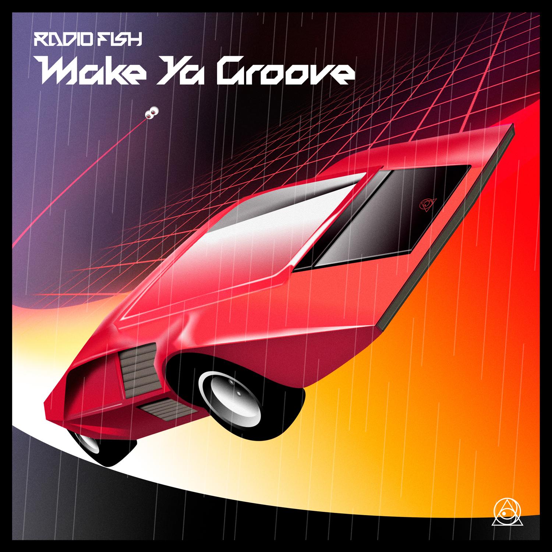 「Make Ya Groove」