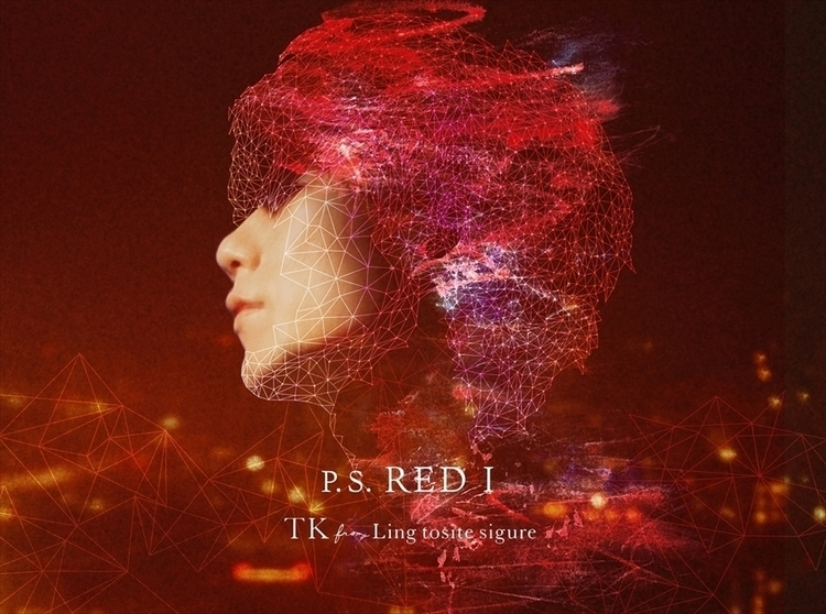 TK from 凛として時雨「P.S. RED I」