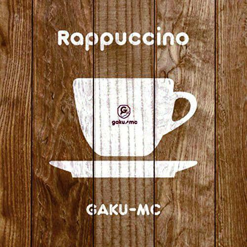 「Rappuccino」
