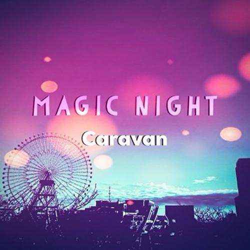 「Magic Night」