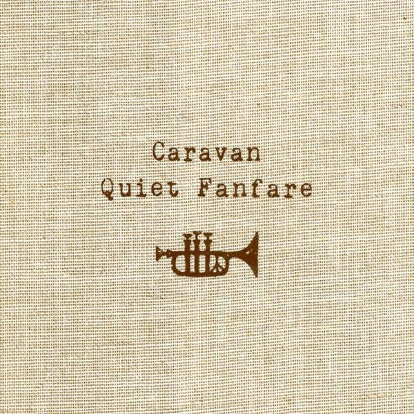 「Quiet Fanfare」