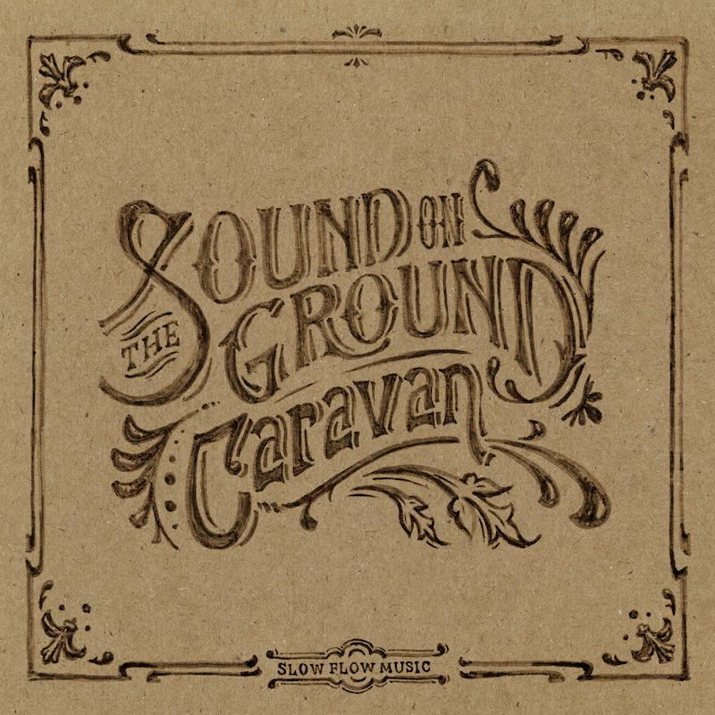 『The Sound on Ground』