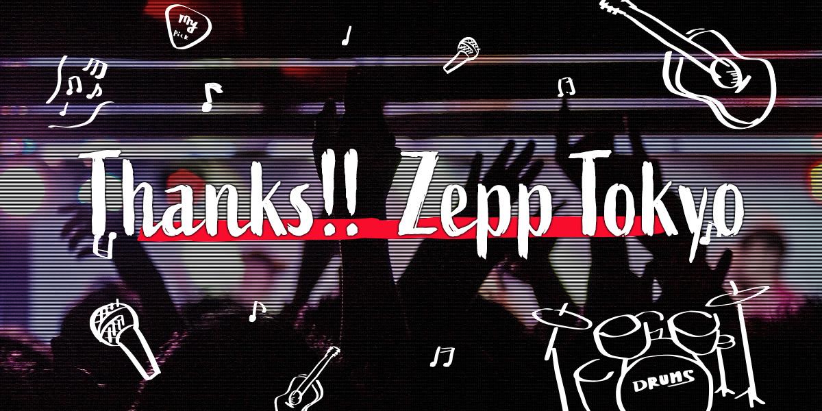 Thanks!! Zepp Tokyo